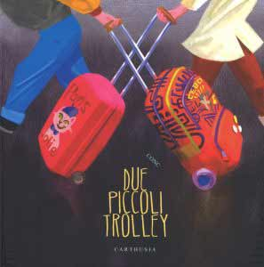 due piccoli trolley